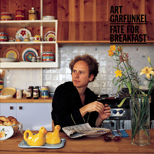 Fate For Breakfast by Art Garfunkel