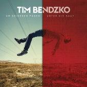 Am seidenen Faden - Unter die Haut Version von Tim Bendzko