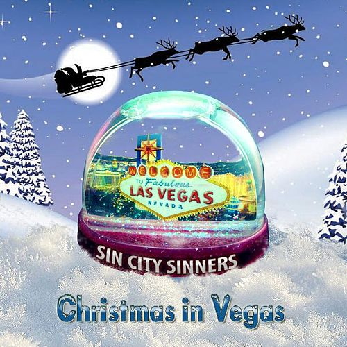 Christmas in Vegas by Sin City Sinners