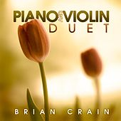 Piano and Violin Duet von Brian Crain