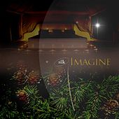 Imagine by Silk