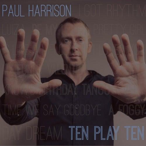 Ten Play Ten by Paul Harrison