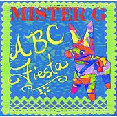 ABC Fiesta by Mister G