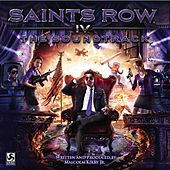 Saints Row IV (The Soundtrack) by Malcolm Kirby Jr.