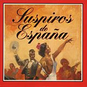 Suspiros de España by Various Artists