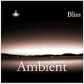 Ambient by Bliss