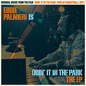 Eddie Palmieri Is Doin' It in the Park (Original Soundtrack) by Eddie Palmieri