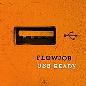 USB Ready by Flowjob
