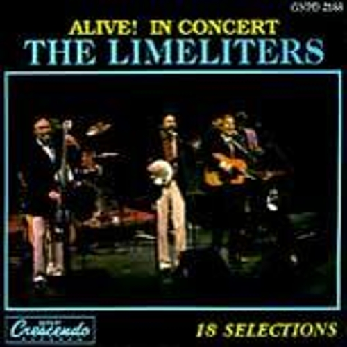 Alive! In Concert, Vols. 1 & 2 by The Limeliters