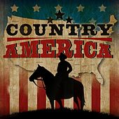 Country America by Various Artists
