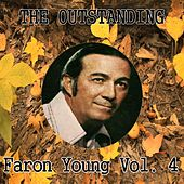 The Outstanding Faron Young, Vol. 4 by Faron Young