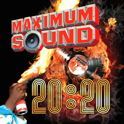Maximum Sound 20:20 by Various Artists