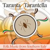 Taranta & Tarantella (Folk Music from Southern Italy) by Various Artists