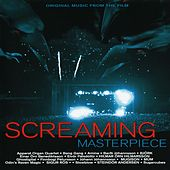 Screaming Masterpiece (Original Music from the Film) von Various Artists