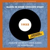 Allein in einer großen Stadt (Original Aufnahmen 1933) by Various Artists