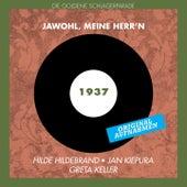 Jawohl, Meine Herr'n (Original Aufnahmen 1937) by Various Artists