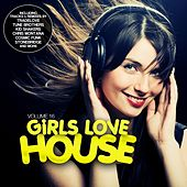 Girls Love House - House Collection, Vol. 16 by Various Artists