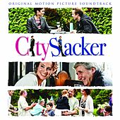 City Slacker (Original Motion Picture Soundtrack) by Various Artists