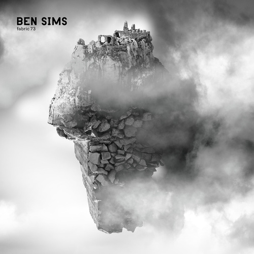 Fabric 73: Ben Sims by Various Artists