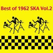 Best of 1962 Ska Vol.2 by Various Artists