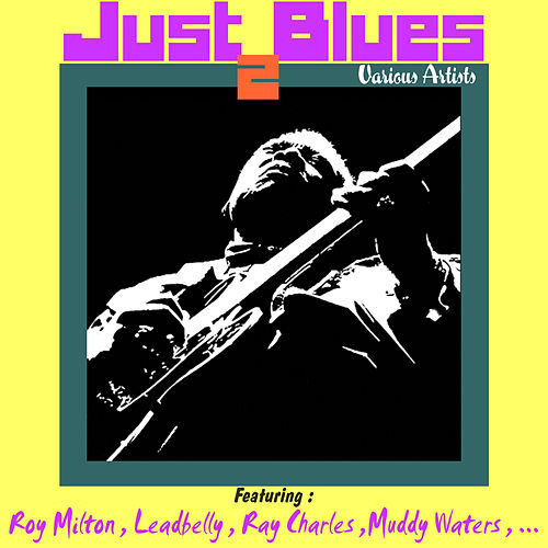 Just Blues 2 by Various Artists