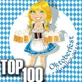 Oktoberfest Knaller 2013 - Top 100 by Various Artists