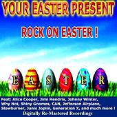 Your Easter Present - Rock On Easter by Various Artists