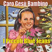 Caro Gesù Bambino by Various Artists