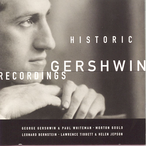 Historic Gershwin Recordings by George Gershwin