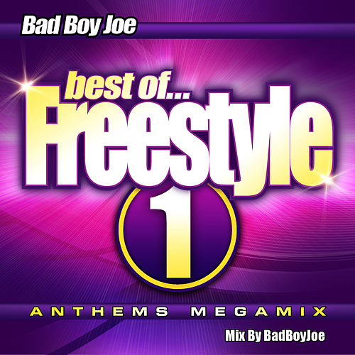 Badboyjoe's Best of Freestyle Megamix 1 by Various Artists