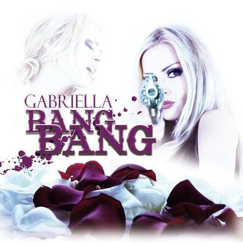 Bang Bang (Remixes) by Gabriella