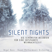 Silent Nights - Die schönsten Melodien für eine entspannte Weihnachtszeit by Nigel Hess
