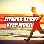 Fitness Sport Step Music by Various Artists