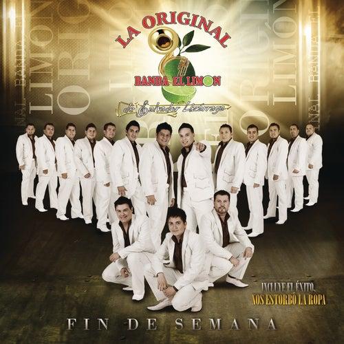 Fin de Semana by La Original Banda El Limon de Salvador Lizárraga