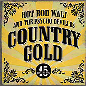 Country Gold by Hot Rod Walt