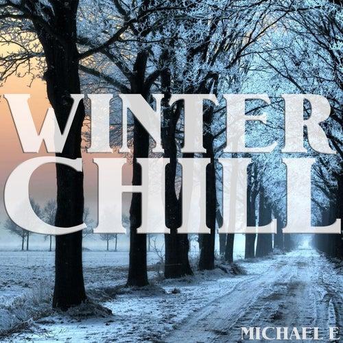 Winter Chill by Michael e