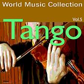 Tango, Vol. 5 by Various Artists