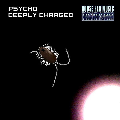 Deeply Charged by Psycho