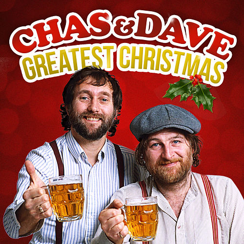 Chas & Dave Greatest Christmas by Chas & Dave