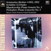 Scriabin: 12 Études - Myaskovsky: Piano Sonata No. 3 - Prokofiev: Piano Concerto No. 1 by Sviatoslav Richter