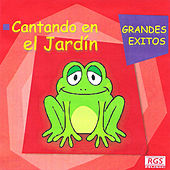 Cantando en el Jardín: Grandes Exitos by Various Artists