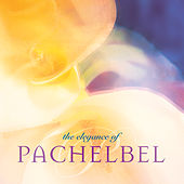 The Elegance of Pachelbel by Michael Maxwell