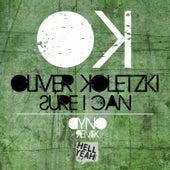 Sure I Can (Dyno Remix) by Oliver Koletzki