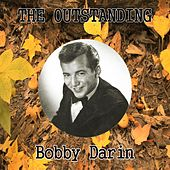The Outstanding Bobby Darin by Bobby Darin