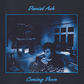 Coming Down (Remastered) by Daniel Ash