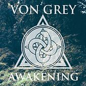 Awakening (EP) by Von Grey