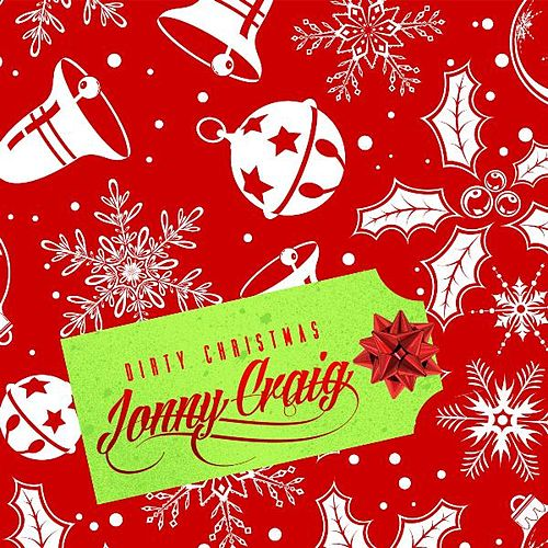 Dirty Christmas by Jonny Craig