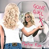 Gone Girl by Payton Rae