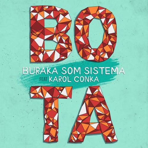 Bota by Buraka Som Sistema