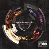 Three Sixty by A Perfect Circle